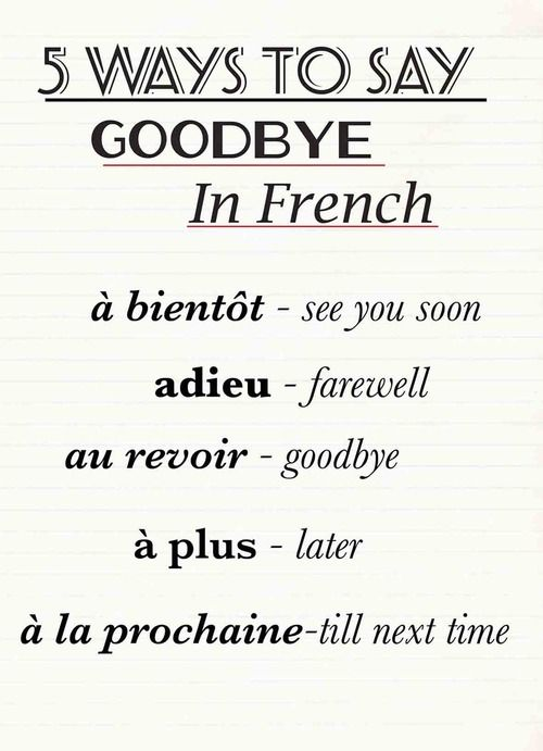 5 Ways to say good-bye in French.