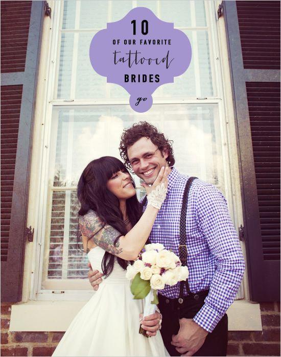 10 Of Our Favorite Tattooed Brides. #weddingchicks http://www.weddingchicks.com/our-10-favorite-tattooed-brides/