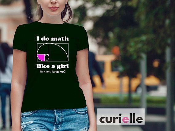 science shirts geek shirts geekery nerd shirts i do math like a girl