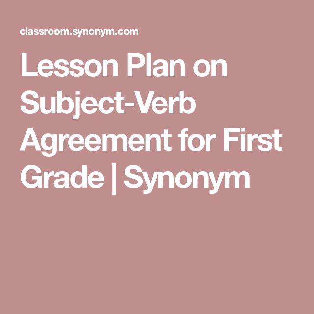 Lesson Plan On Subject Verb Agreement For First Grade Synonym