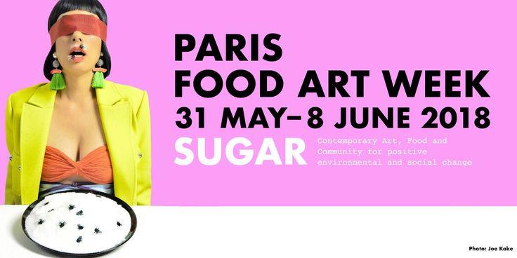 Paris Food & Drink Events: PARIS FOOD ART WEEK