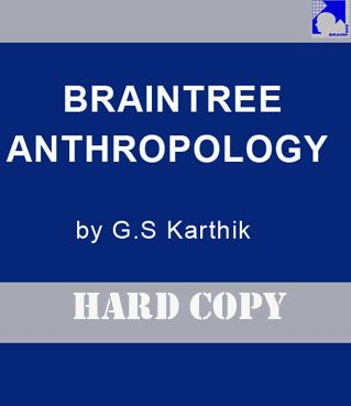 BRAINTREE ANTHROPOLOGY  by G.S KARTHIC is one of the leading coaching institute in India.  1.G.S Karthic himself has been guiding many students for ANTHROPOLOGY as an optional for many years witting is good consist simple language easy to understand and available in both languages Hindi and English .His notes best for Upsc exam for best preparation  2.Quite a few students got very good marks and successfully cleared the toughest examination(IAS).  3.Study material provides best…