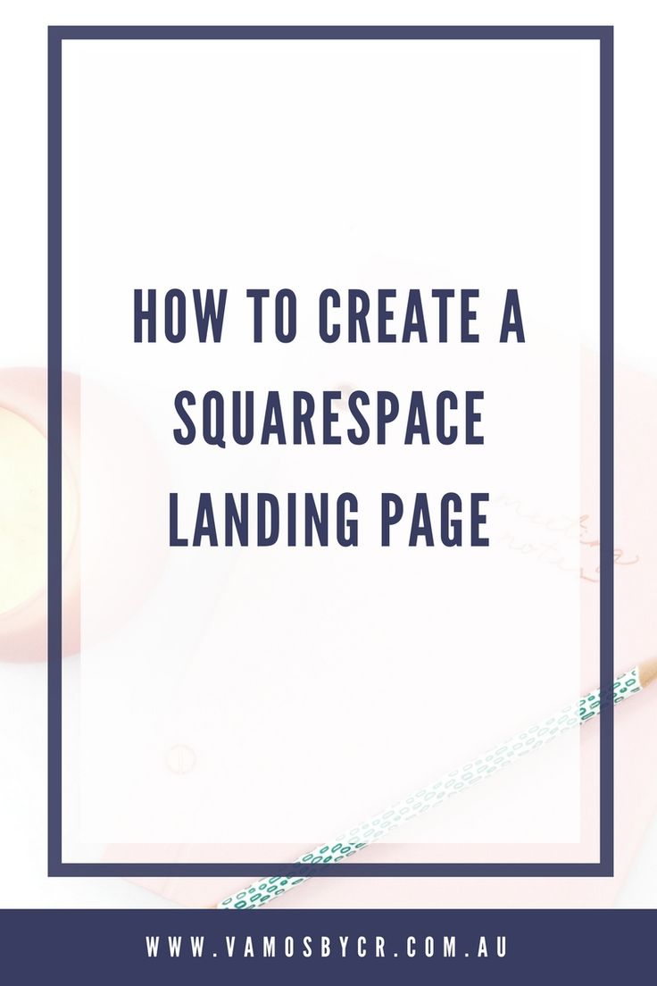 How to video instructions for creating a Squarespace landing or holding page from the Squarespace Cover Page feature.
