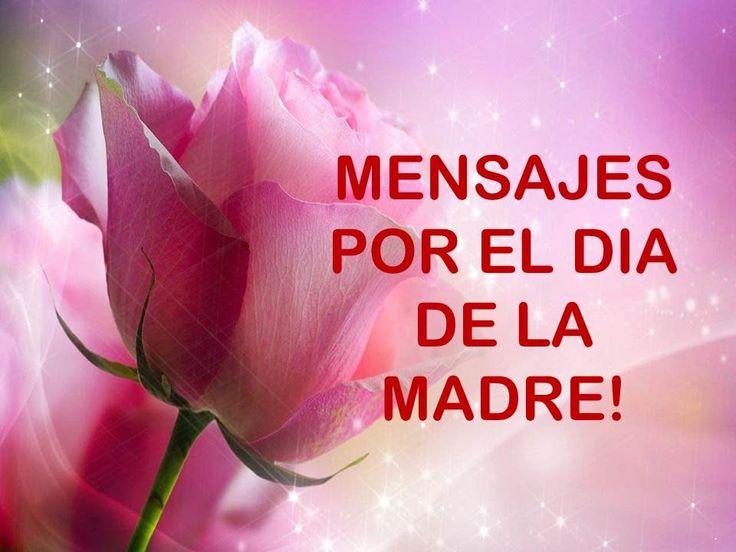 Frases Para Mama: MENSAJES POR EL DIA DE LA MADRE