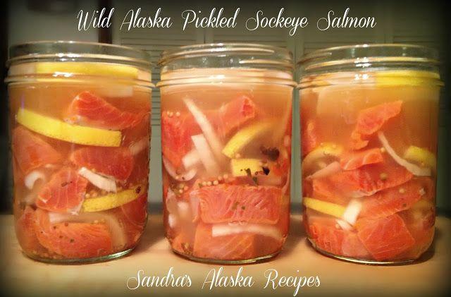 SANDRA'S WILD ALASKA PICKLED SOCKEYE SALMON (Jarred)...[Click on image for recipe]...