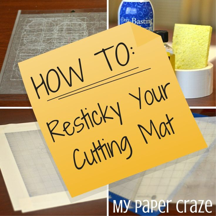 How to Resticky Your Cutting Mat by My Paper Craze- Need Dritz Basting spray adhesive, goo gone, a sponge, and tape to tape off the edges.
