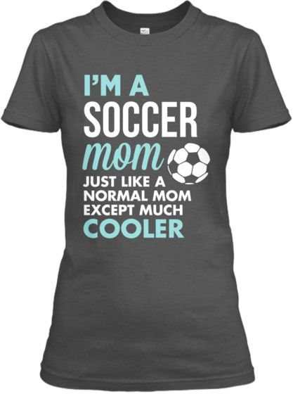 Soccer Mom Cool