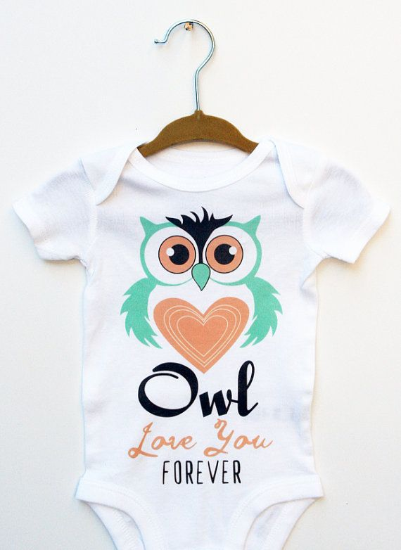 Owl Love You Forever Cute Owl Onesie, with Illustration. You can choose between 2 color combinations. Perfect for Baby Boy or Baby Girl I can also
