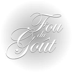 Fou du Gout – info