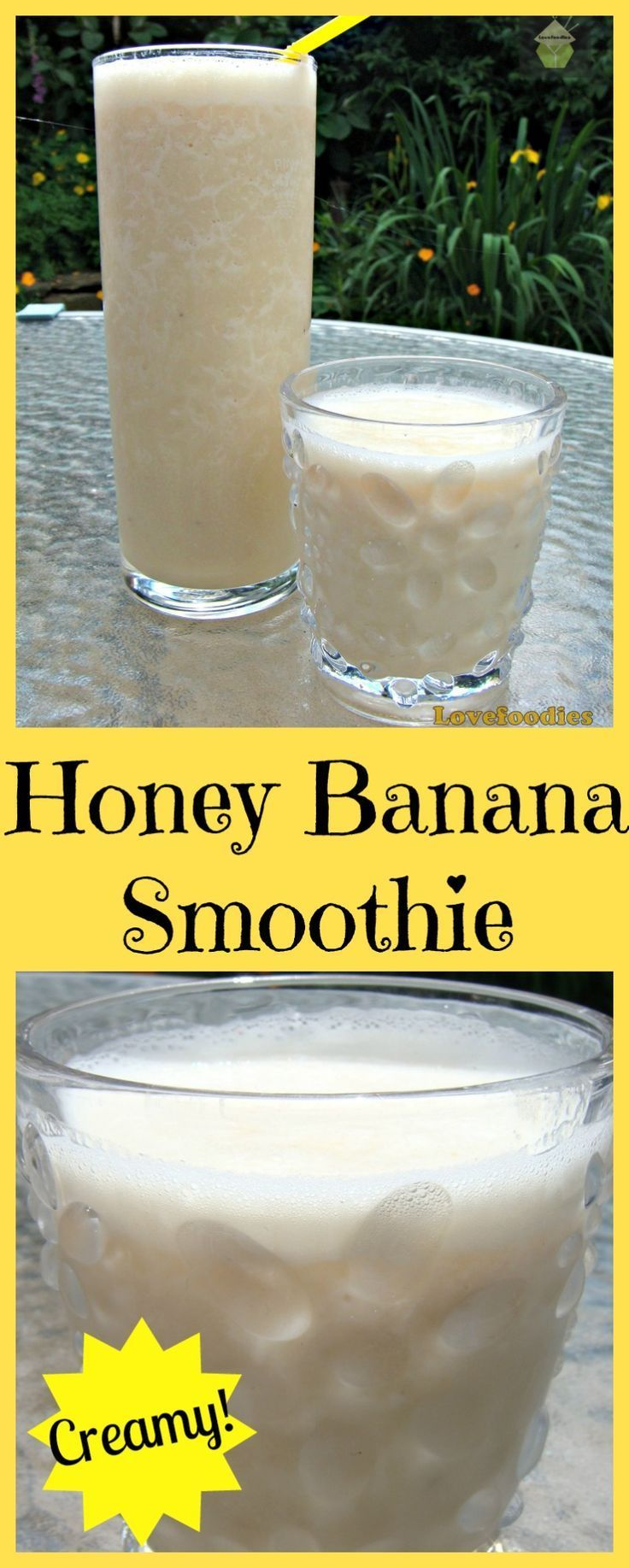 Creamy Honey Banana Smoothie. Quick and Easy to make and taste just like milkshake but without the cream or ice cream!