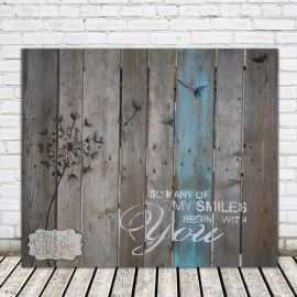 """""""So Many Of My Smiles Begin With You"""", this stunning pallet art is hand-made on barnwood. Made by Ethical Village"""