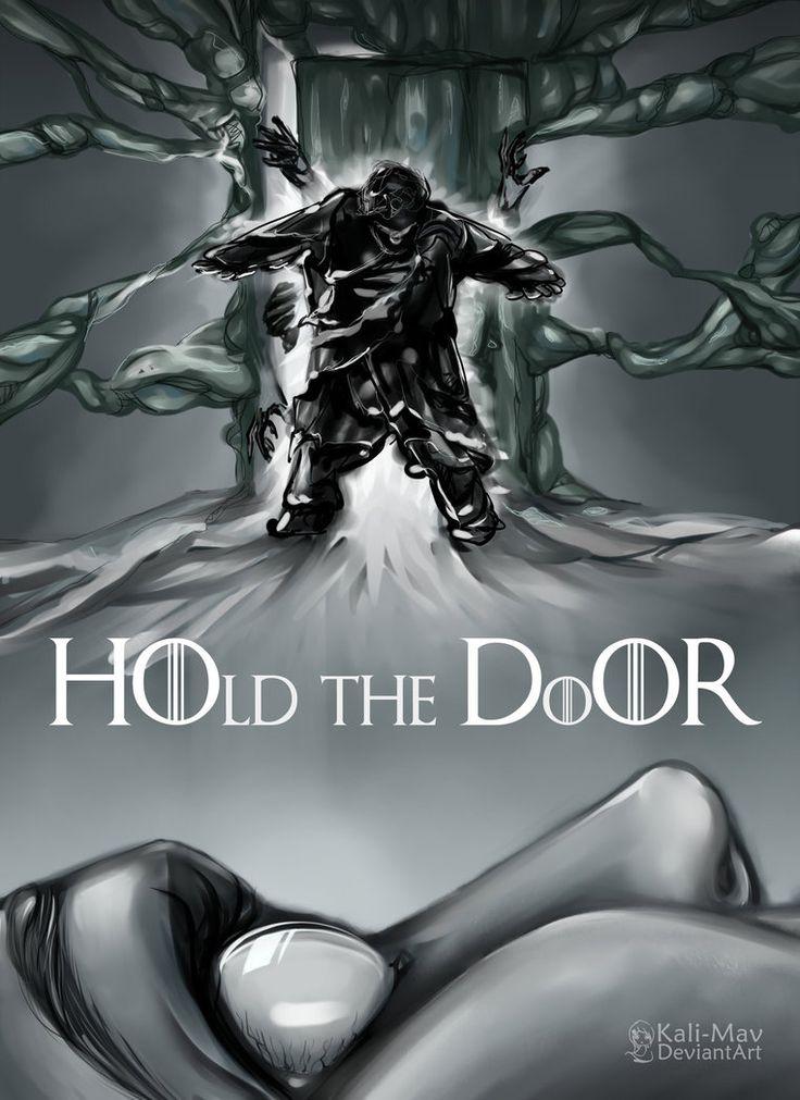 HOld the DoOR!!!!!