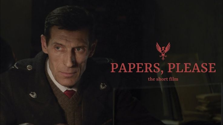 "A short film based on the video game ""papers please"" a cinematic masterpiece!"