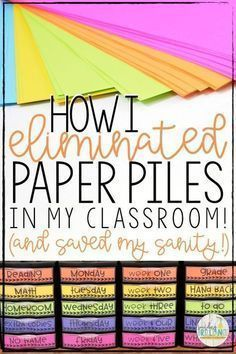 How I Eliminated Paper Piles in my Classroom