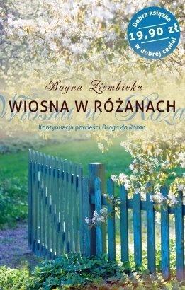 Wiosna w Różanach - Bogna Ziembicka
