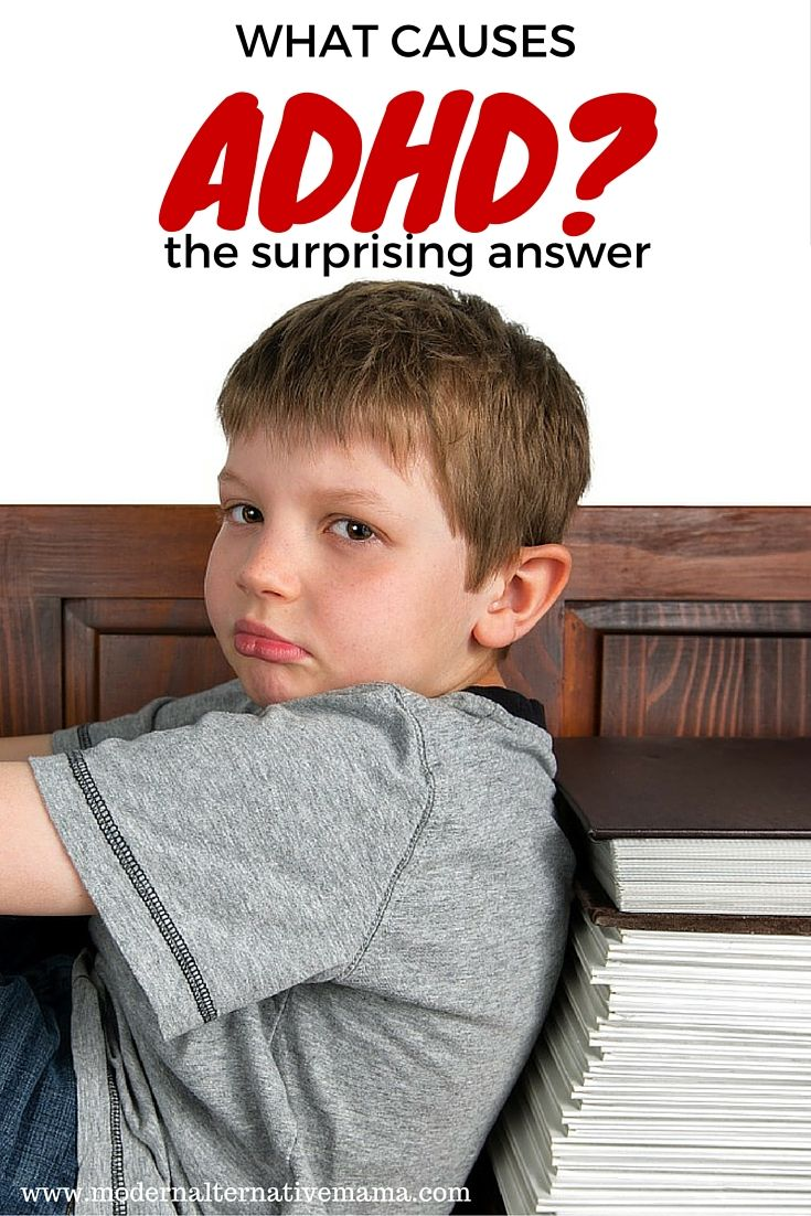 What causes ADHD? The surprising answer - Modern Alternative Mama