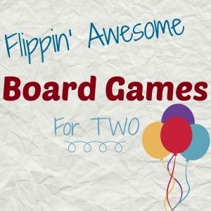 Great list! Some unique picks! I love #3! Board Games for Two People (Or More) http://www.mymundaneandmiraculouslife.com/2014/08/board-games-two-people.html
