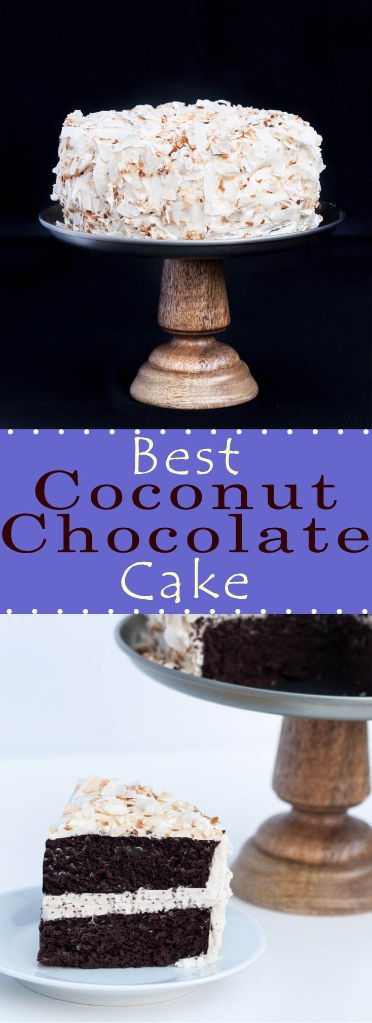 This is the BEST Coconut Chocolate Cake Recipe with a Vanilla Coconut Oil Frosting that also happens to be vegan (dairy-free, eggless), Super delicious, moist, fluffy, airy and comes together surprisingly easy. Perfect for your next Birthday dessert! /// VeganFamilyRecipes.com /// #cakes #chocolate