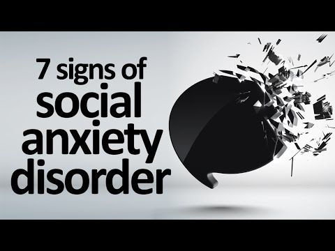 7 Signs And Symptoms Of Social Anxiety Disorder - YouTube