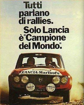 """""""Todos hablan de rallies. Solo Lancia es campeón del mundo"""" #Lancia #Fulvia #Rally"""