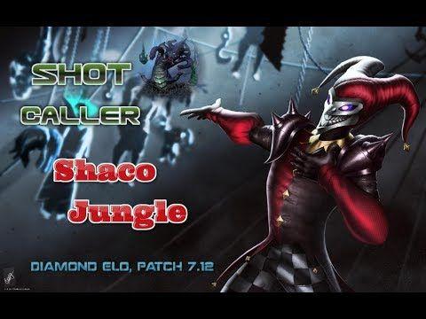 Shot Caller - Shaco Jungle(Diamond Elo Patch 7.12 Video) https://www.youtube.com/watch?v=JmzGup2DEuA #games #LeagueOfLegends #esports #lol #riot #Worlds #gaming