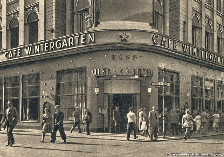 Cafe Wintergarten, Friedrichstr., 1930