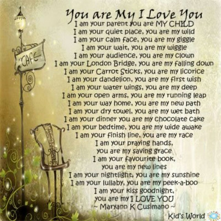 You Are My I Love You...I Believe This Is The Full Poem By