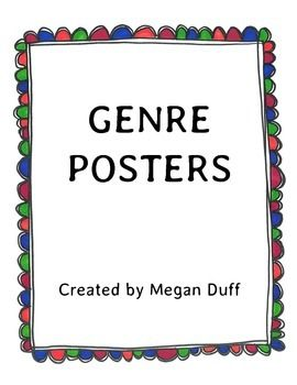 These posters outline the major genres of writing for use in reading and writing lessons. Each genre has it's own posters, with major characteristics of the plot, characters, setting, theme, etc... with examples of books, comic, tv shows or movies that fit the genre.