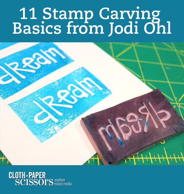 The Allure of Stamp Carving   11 Carving Basics for Printmaking - Cloth Paper Scissors #mixedmedia #creativity #DIYstamps
