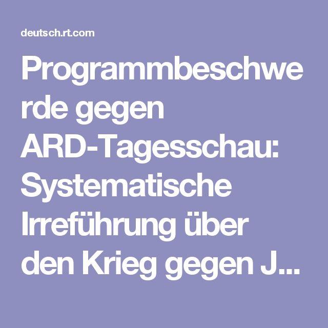 Programmbeschwerde gegen ARD-Tagesschau: Systematische Irreführung über den Krieg gegen Jemen — RT Deutsch