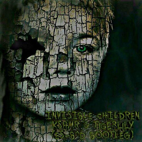 INVISIBLE CHILDREN KSHMR & Tigerlily (ES-BD BOOTLEG) HARD TRAPHARD HOUSEPSYTRANCE & DARK PSY by ES-BD https://soundcloud.com/edgar-beltran-184994047/invisible-children-kshmr