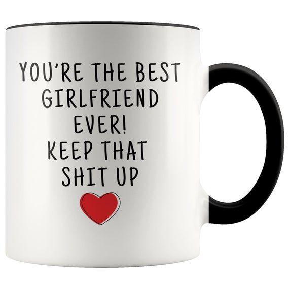 Best Girlfriend Gift, Best Girlfriend Ever, girlfriend coffee mug, funny gag gift, gift for girlfriend, gf gifts, gf gift idea, gift for gf