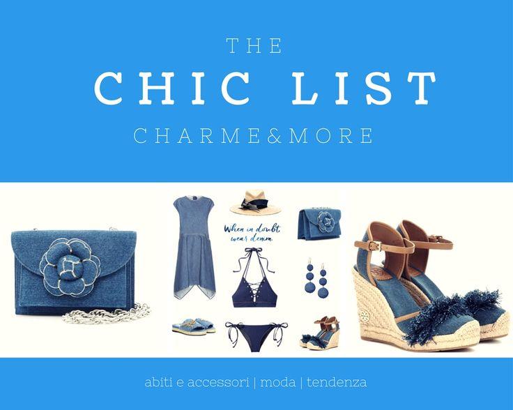 The Chic List; il lunedì fashion di Charme&More