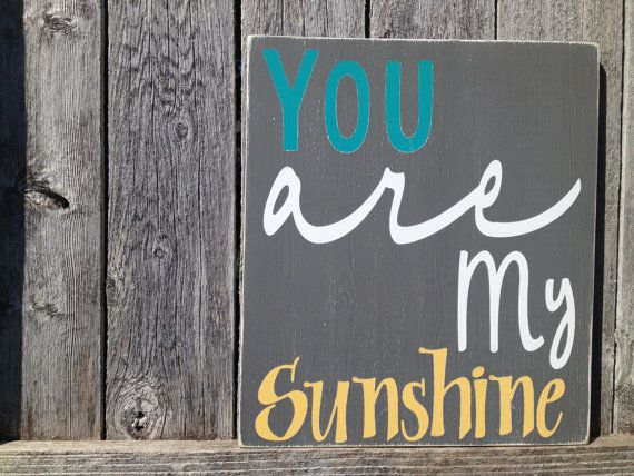 You are my sunshine sign - grey, yellow, & teal (these are the actual colors of our nursery, except our yellow is a more mustard yellow)