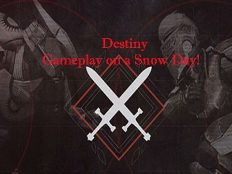 [Video] How sad heavy snow forcing me to play Destiny all day! Got to love snow days! #Playstation4 #PS4 #Sony #videogames #playstation #gamer #games #gaming