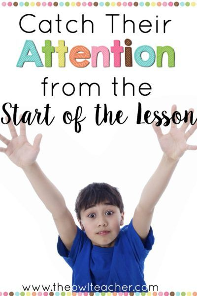 Catch students' attention at the start of the lesson with these attention getters and lesson openers that are sure to hook your students during your anticipatory set!