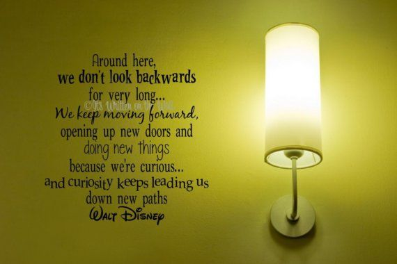 walt disney quotes keep moving forward - photo #28