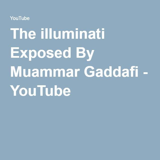 The illuminati Exposed By Muammar Gaddafi - YouTube