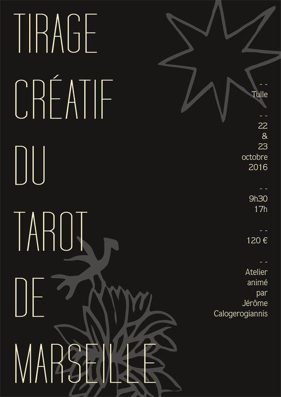 Tirage créatif du Tarot de Marseille à Tulle les 22 et 23 octobre 2016 / 120 €