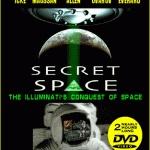 Secret Space: The Illuminati Conquest of Space