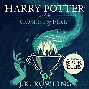 Harry Potter and the Goblet of Fire, Book 4 Audiobook