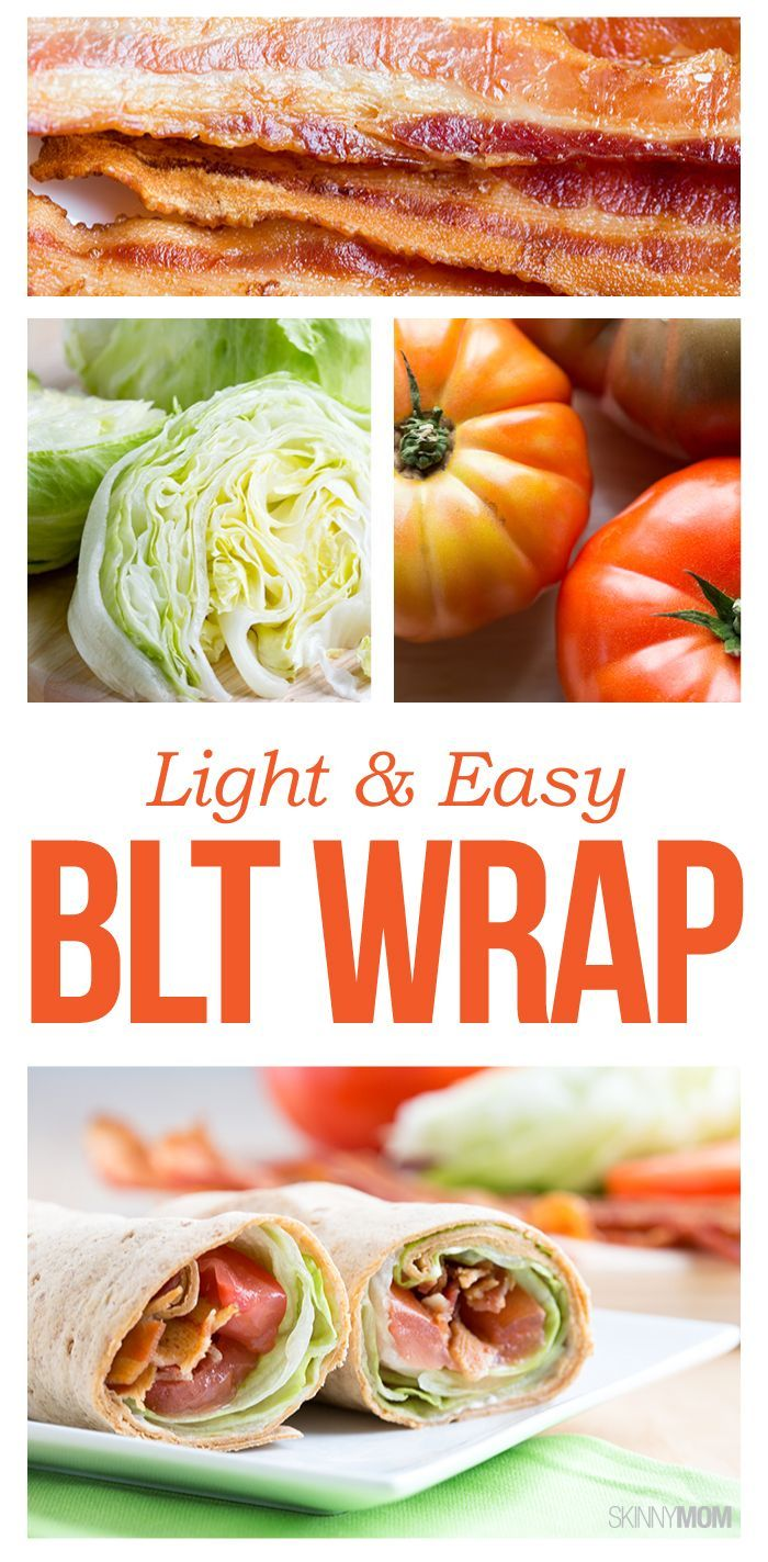 BLT Wrap- An easy, light lunch for any busy day of the week