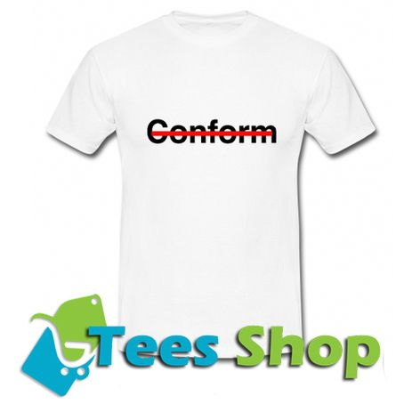 Conform T-Shirt
