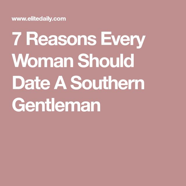 Dating a southern gentleman