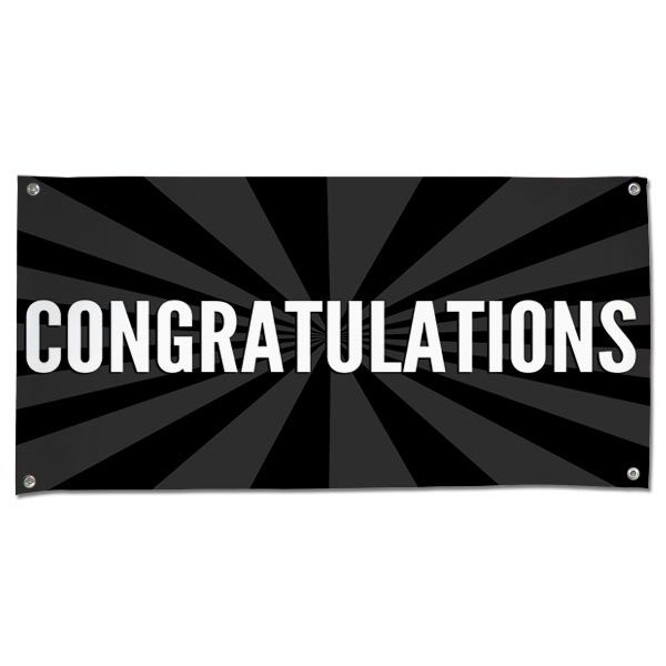 Congratulations Vinyl Banner With White Text And Black Background Vinyl Banners Congratulations Banner Congratulations