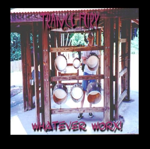 "Trance Fury's sophomore release entitled ""Whatever Worx!"" is an experimentation in styles from Trance to Dance to Techno!"