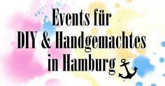 Veranstaltungen für DIY und Handgemachtes in Hamburg
