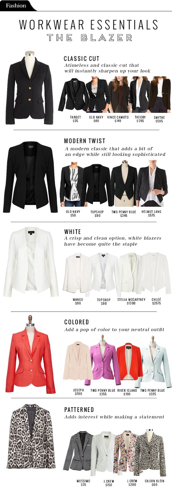 Many blazers to choose! It's a very versatile clothing piece.