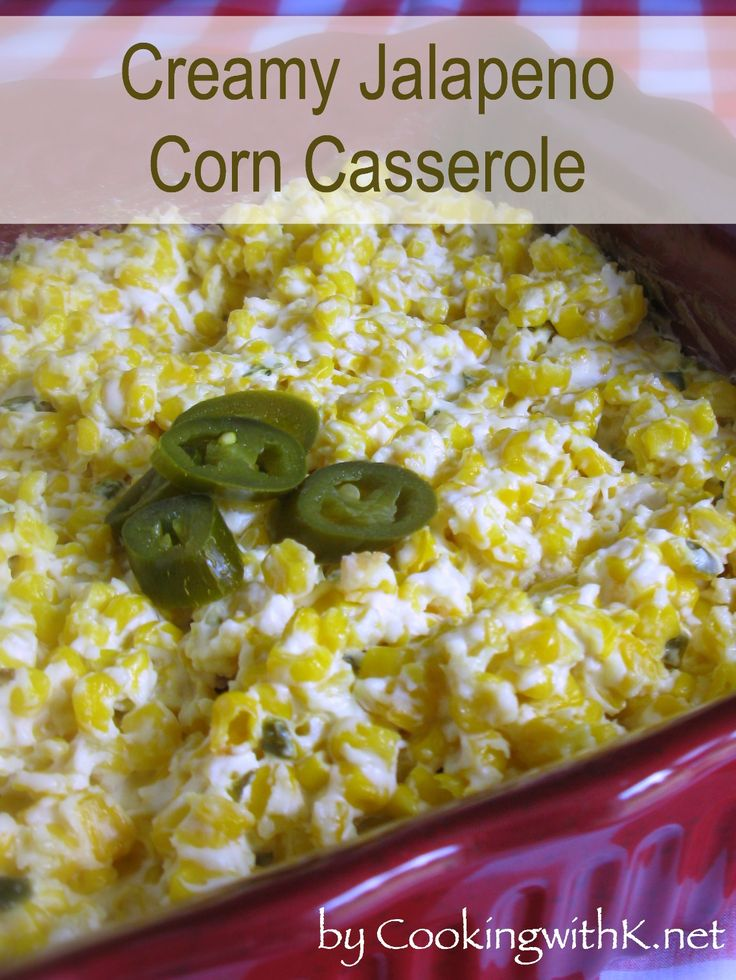 Cooking with K | Southern Kitchen: Creamy Jalapeno Corn Casserole