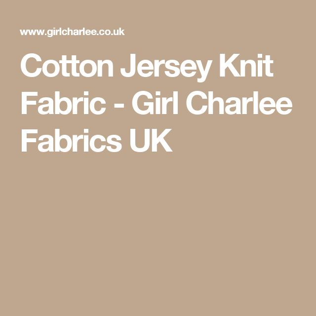 Cotton Jersey Knit Fabric - Girl Charlee Fabrics UK